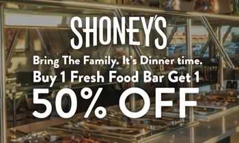 Shoney's Announces 'Buy One Adult Dinner Fresh Food Bar, Get One 50% Off' Promotion