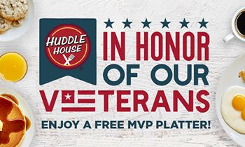 "Huddle House Honors Our Military With ""Homestyle"" Gesture in Remembrance of Veterans Day"