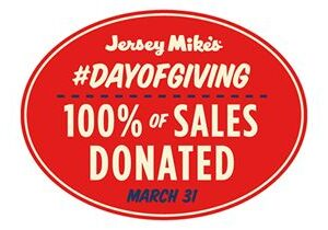 On Wednesday, March 31: Jersey Mike's Donates ALL Sales to Local Charities