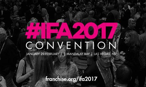 International Franchise Association to Host Annual Convention Jan. 29 – Feb. 1, 2017