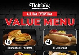 Nathan's Famous Launches Value Menu Featuring Old Favorites and New Items