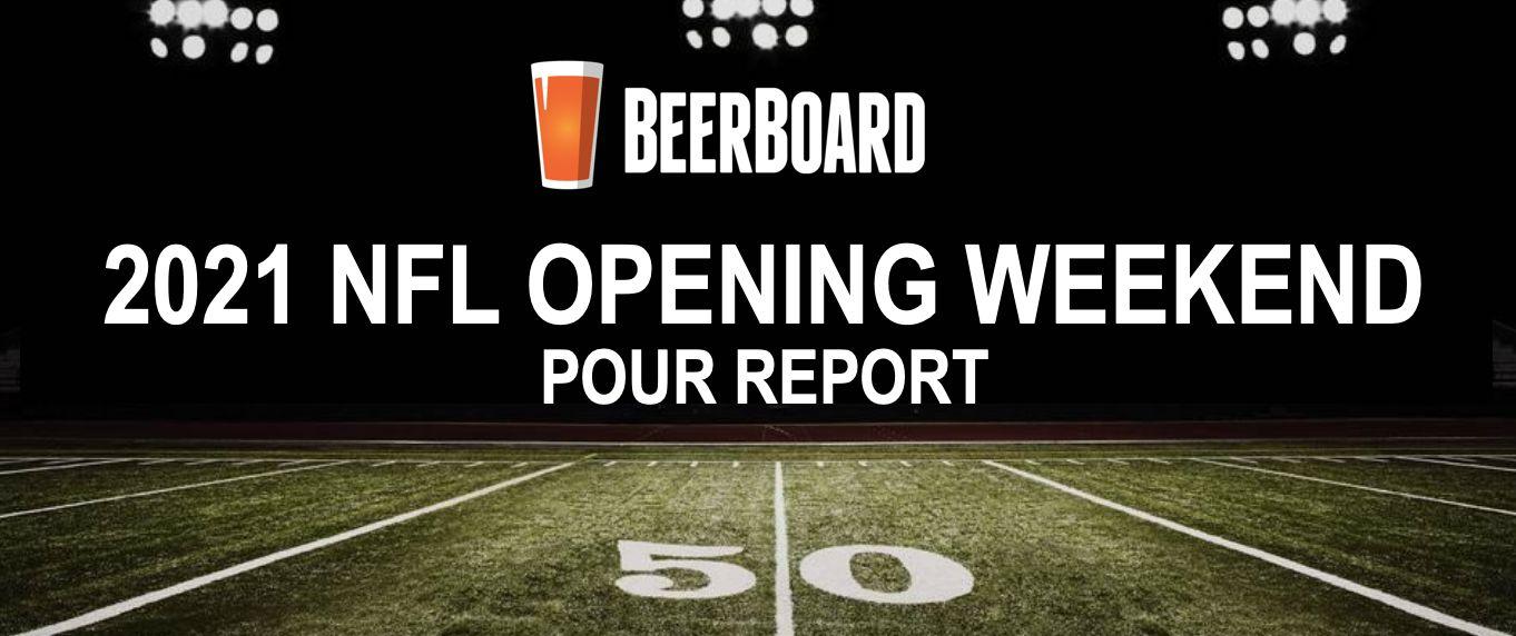 BeerBoard Unveils '2021 NFL Opening Weekend Pour Report'